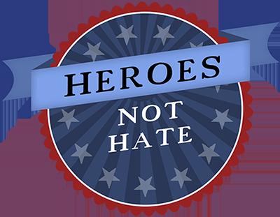 Heroes Not Hate