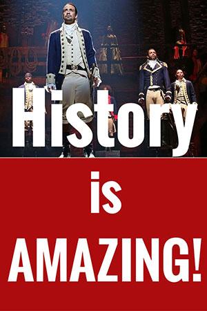 History is Amazing!